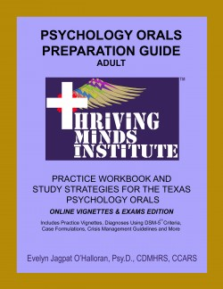 TEXAS PSYCHOLOGY ORAL EXAM STUDY GUIDE AND PRACTICE EXAMS